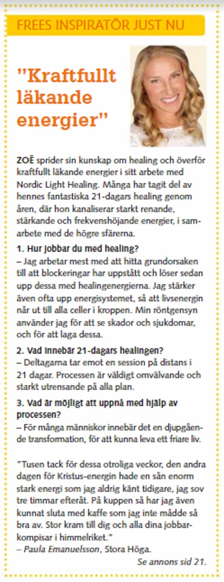 """""""Zoë: Frees inspiratör just"""", Free Tidningen, juli 2017"""