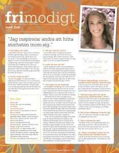 """""""Zoë inspirerar andra att hitta storheten inom sig"""", Free Tidningen, januari 2016"""